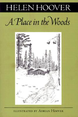 A Place in the Woods By Hoover, Helen